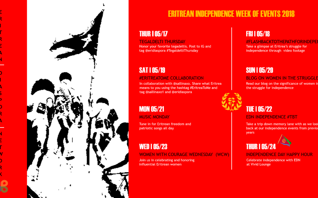 Independence Day Week of Events | May 2018 | Eritrean